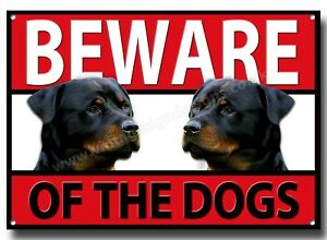 ROTTWEILER BEWARE OF THE DOGS METAL SIGN,SECURITY,WARNING,GUARD DOG SIGN. A3