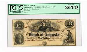 AUGUSTA,GA.  BANK OF AUGUSTA  $ 10  18__   REMAINDER   PCGS GEM NEW  65 PPQ