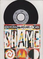 """7 """" -  Orchestral Manoeuvres In The Dark OMD - Shame (7"""" Single near mint )"""