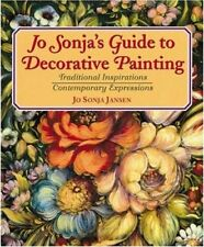 Jo Sonja's Guide to Decorative Painting: Traditional Inspirations/Contemporar…