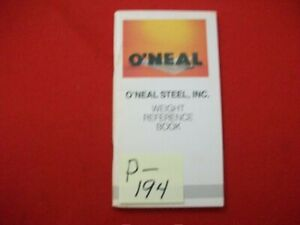 O'NEAL STEEL INC. WEIGHT REFERENCE METALS BOOKLET HANDBOOK ENGINEERING REFERENCE