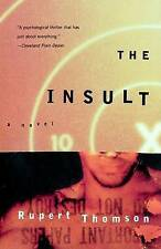NEW The Insult by Rupert Thomson