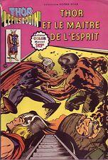 Thor Le Fils d'Odin N°7- Thor et le maître de l'esprit - Arédit-Marvel 1979 -ABE