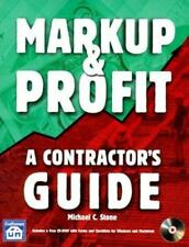Markup & Profit: A Contractor's Guide by Michael Stone