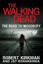 The Walking Dead: The Road to Woodbury (The Walkin