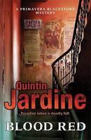 Blood Red (Primavera Blackstone series, Book 2). Murder and deceit abound in thi