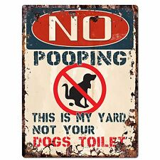 PP2350 NO POOPING NOT YOUR DOGS TOILET Plate Chic Sign Home Door Gate Decor Sign
