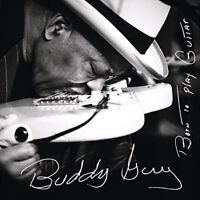 BUDDY GUY Born To Play Guitar CD BRAND NEW Blues