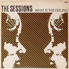 """THE SESSIONS 'WHAT IS THIS FEELING' UK PICTURE SLEEVE 7"""" SINGLE"""