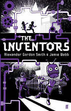 NEW   THE INVENTORS  ( SIGNED book ) Alexander Gordon Smith