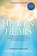Heaven Hears: The True Story of What Happened When Pat Boone Asked the World to