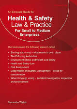Health and Safety Law & Practice : For Small to Medium Enterprises, Good Conditi