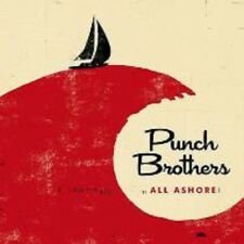 Punch Brothers - All Ashore - New CD Album