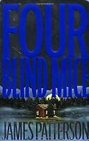 Four Blind Mice Hardcover James Patterson