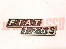 écrit INITIALES COFFRE ARRIÈRE FIAT 125 S pour SPECIAL CHROME ORIGINAL