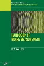 Handbook of Moire Measurement (Series in Optics and Optoelectronics)