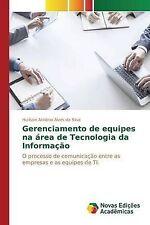 Gerenciamento de equipes na área de Tecnologia da Informação (Portuguese Edition