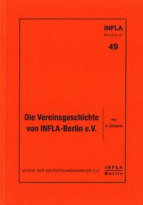 """INFLA Literatur Band Nr. 49, """"Vereinsgeschichte INFLA-BERLIN e.V."""", gebraucht"""