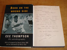 Born on the Wrong Side: His Autobiography, Cec Thompson,SIGNED COPY H/B 1996