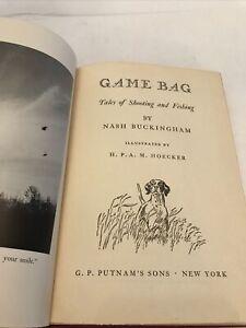 Nash Buckingham - Game Bag: Tales of Shooting and Fishing