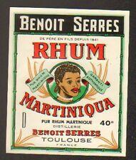 "TOULOUSE (31) ETIQUETTE RHUM MARTINIQUA ""BENOIT SERRES"""