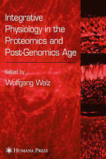 Integrative Physiology in the Proteomics and Post-Genomics Age: In the Age of Ge