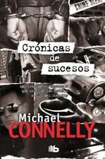 Cronicas de sucesos (Spanish Edition) by Michael Connelly