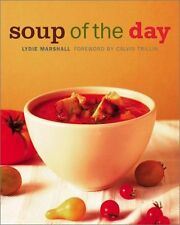 Soup of the Day: 150 Sustaining Recipes for Soup a