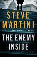 Paul Madriani: The Enemy Inside  by Steve Martini (2015, Hardcover)