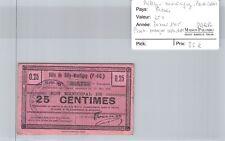 Bon municipal Billy Montigny 25 Centimes 20 mai 1915 N°005,755 Très rare !!!
