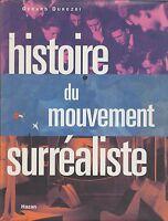 Gérard Durozoi / Histoire du mouvement surréaliste