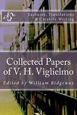 Collected Papers of V. H. Viglielmo by V. Viglielmo (2014, Paperback)
