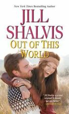 Out of This World by Jill Shalvis (2016, Paperback)