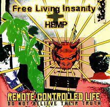 FREE LIVING INSANITY / HEMP - REMOTE CONTROLLED LIFE CD (2002) PUNK / HARDCORE