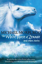 The White Horse of Zennor and other stories, Michael Morpurgo, New Book
