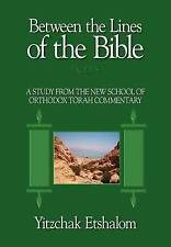 2: Between the Lines of the Bible: Exodus: A Study from the New School of Orthod