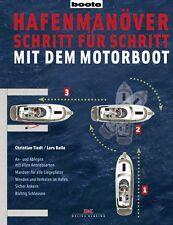 Hafenmanöver Schritt für Schritt mit dem Motorboot Manöver Steuerung Buch NEU