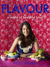 Flavour: A World of Beautiful Food, Bhogal, Vicky, Hardcover, New