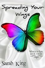 Spreading Your Wings (Paperback or Softback)