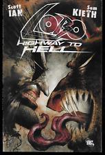 Lobo: Highway to Hell by Anthrax Scott Ian & Sam Kieth 2010, TPB DC OOP
