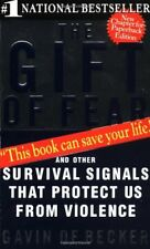 The Gift of Fear: And Other Survival Signals That