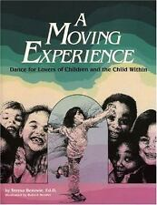Moving Experience: Dance for Lovers of Children and the Child Within-ExLibrary