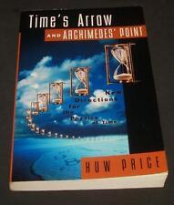 Time's Arrow Archimedes Point Huw Price Time Quantum Mechanics Relativity Past P