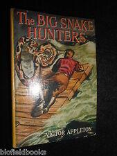 The Big Snake Hunters - Victor Appleton - 1953-1st - Vintage Children's Novel
