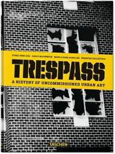 Trespass - A History of Uncommissioned Urban Art by Carlo McCormick (2015,...