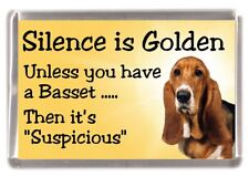 "Basset Hound Dog Fridge Magnet ""Silence is Golden ........."" by Starprint"