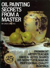 Oil Painting Secrets From a Master by Linda Cateura