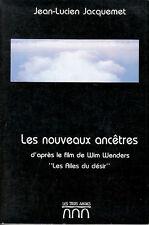 Livre les nouveaux ancêtres Jean-Lucien Jacquemet book