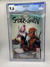 Spider-Gwen #4 Deadpool Rimshot drums variant Marvel Comics CGC 9.6 Todd Nauck
