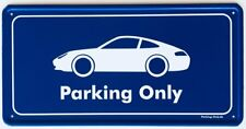 Parking Only - Porsche 911 / 996 - Aluminium Schild